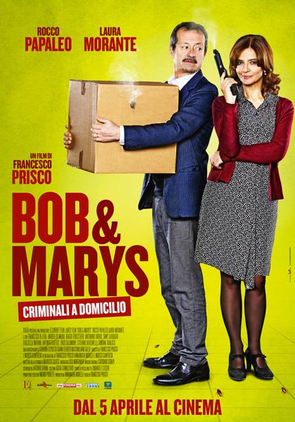 Bob & Marys - Criminali a domicilio locandina