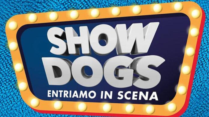 Show Dogs Entriamo in scena