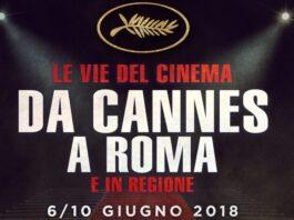 Le vie del cinema da Cannes a Roma e in Regione