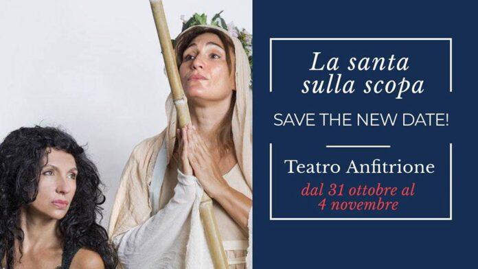 La santa sulla scopa - locandina Teatro Anfitrione con Eleonora Pariante e Annachiara Mantovani