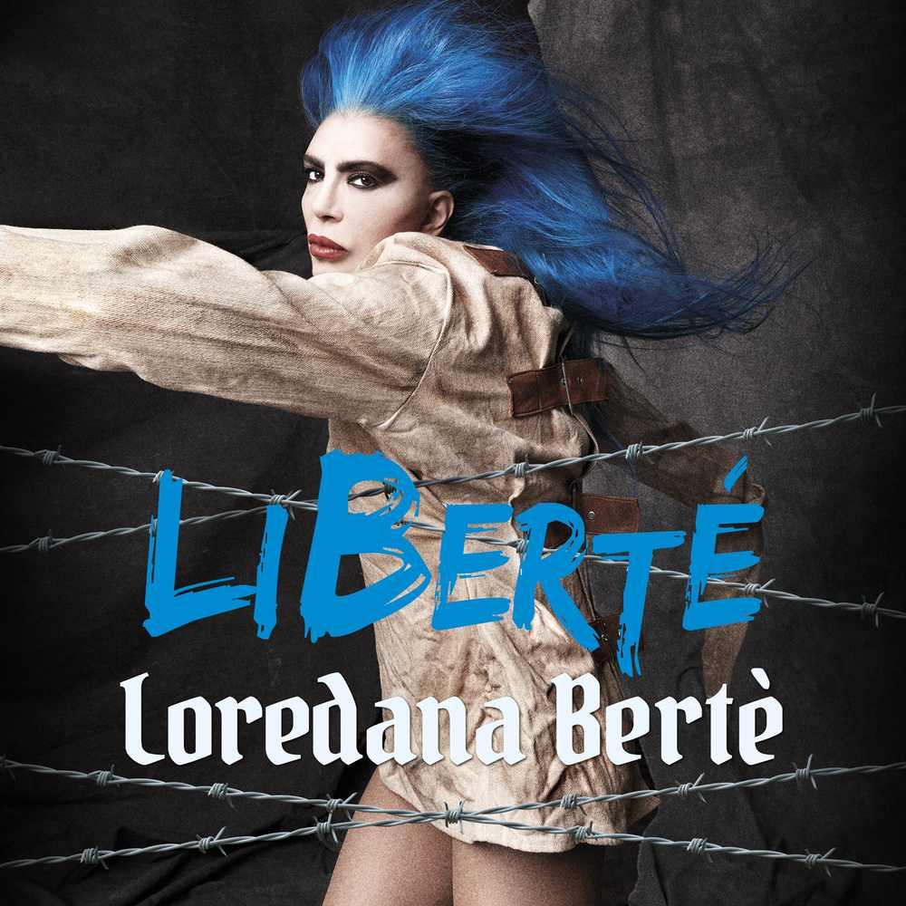 Loredana Bertè - Liberté - cover