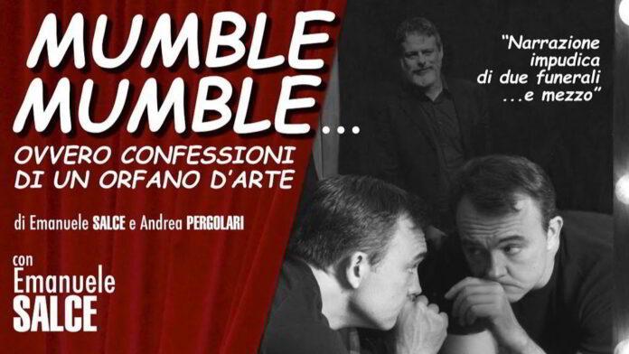 Mumble Mumble - Confessioni di un orfano d arte inaugura la stagione ... 35b2a64831a
