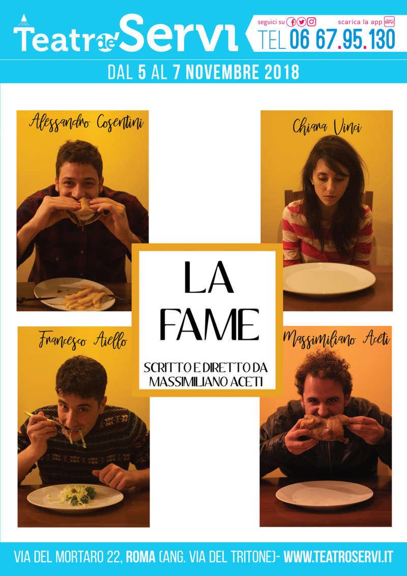 La Fame - locandina Teatro de' Servi