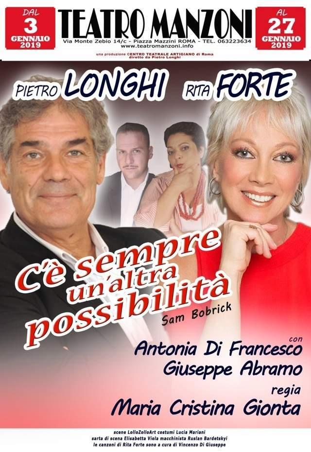 C'è sempre un'altra possibilità - Pietro Longhi, Rita Forte, Antonia Di Francesco e Giuseppe Abramo