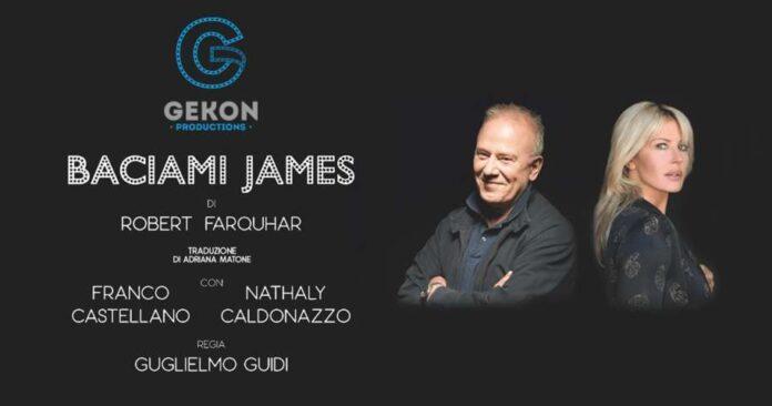 Baciami James - Franco Castellano e Nathaly Caldonazzo