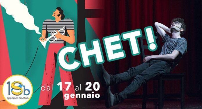 Chet! - locandina Spazio 18b