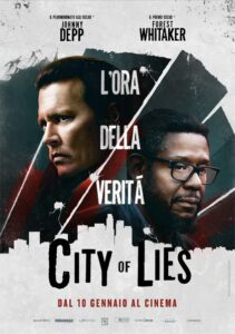 City of lies - L'ora della verità - locandina
