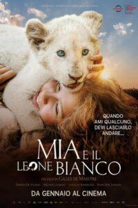 Mia e il leone bianco - locandina