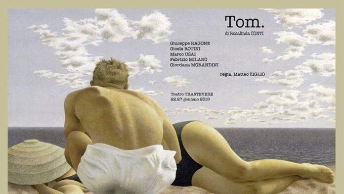 TOM - locandina Teatro Trastevere
