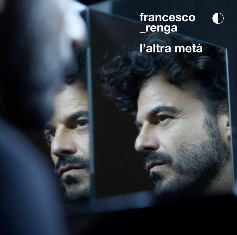 Francesco Renga- L'altra metà cover