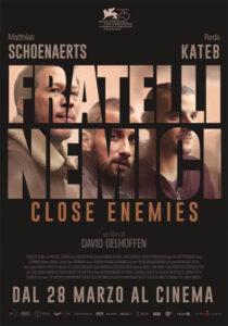 Fratelli nemici - Close enemies - locandina
