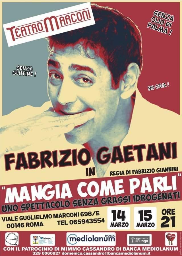 Mangia come parli - locandina Teatro Marconi