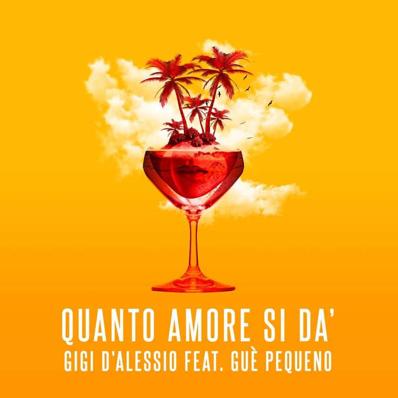 Gigi D'Alessio e Guè Pequeno - Quanto amore si dà cover
