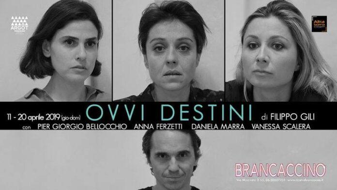 Ovvi destini - Teatro Brancaccino