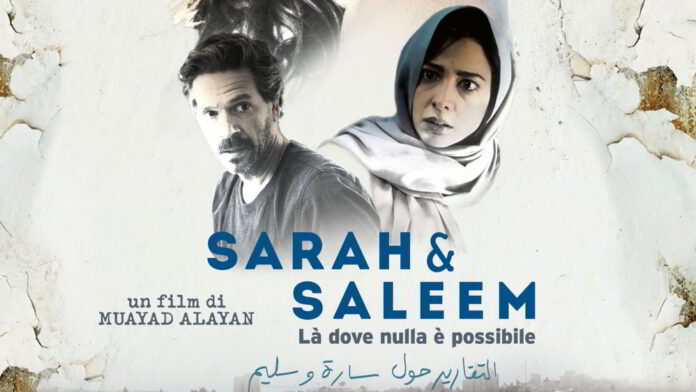 Sarah e Saleem – Là dove nulla è possibile - Locandina -