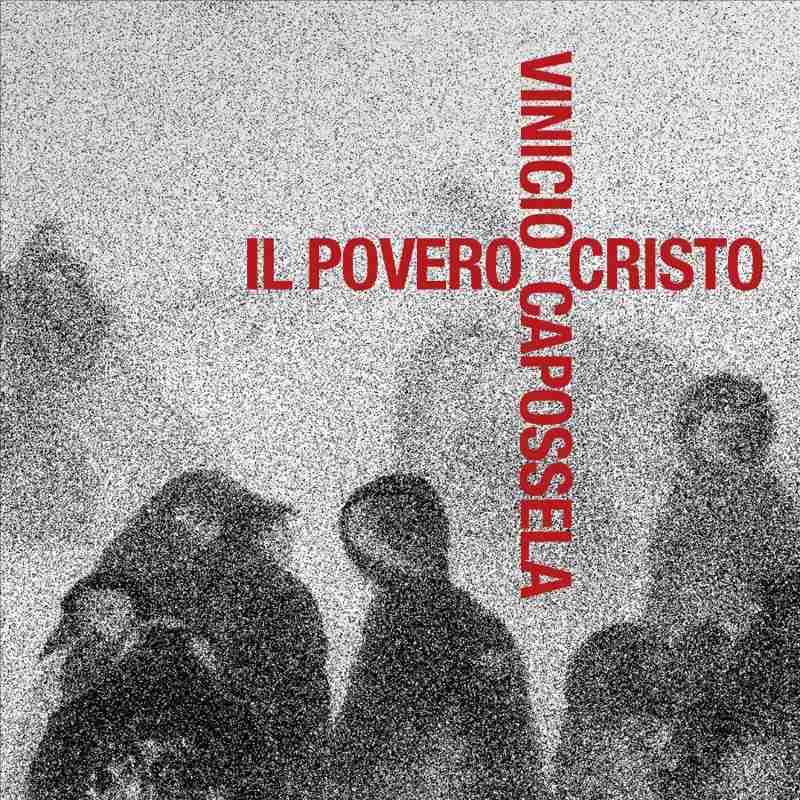 Vinicio Capossela - Il povero Cristo cover