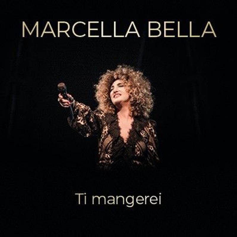 Marcella Bella - Ti mangerei cover