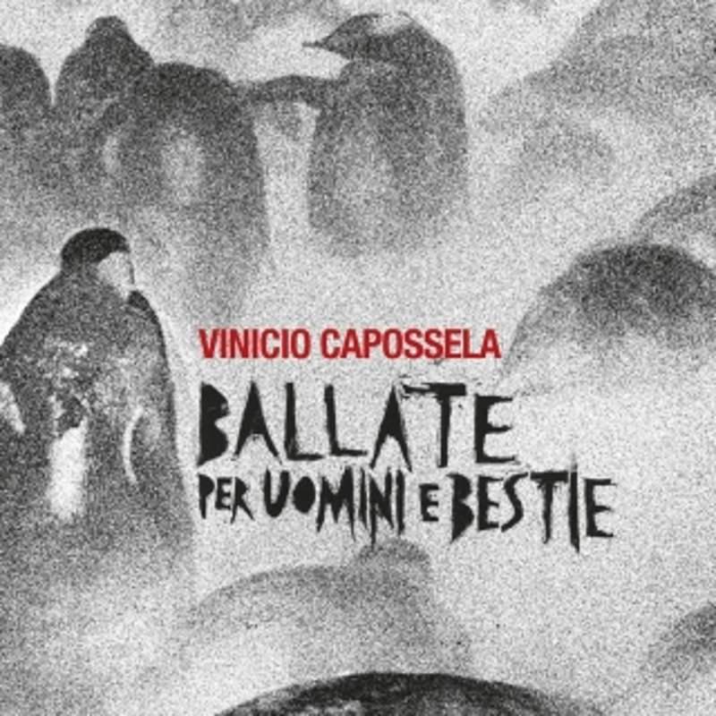Vinicio Capossela - Ballate per poveri cristi