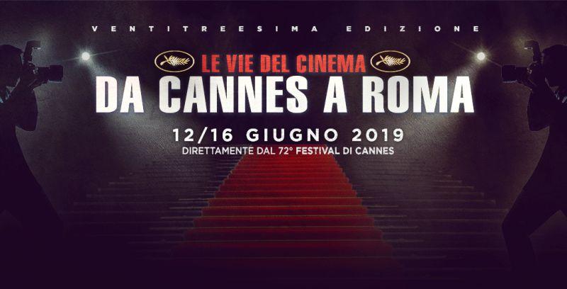 Le vie del cinema da Cannes a Roma: dal 12 al 16 giugno nella Capitale