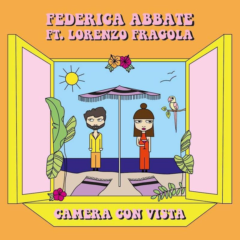 Federica Abbate e Lorenzo Fragola - Camera con vista cover