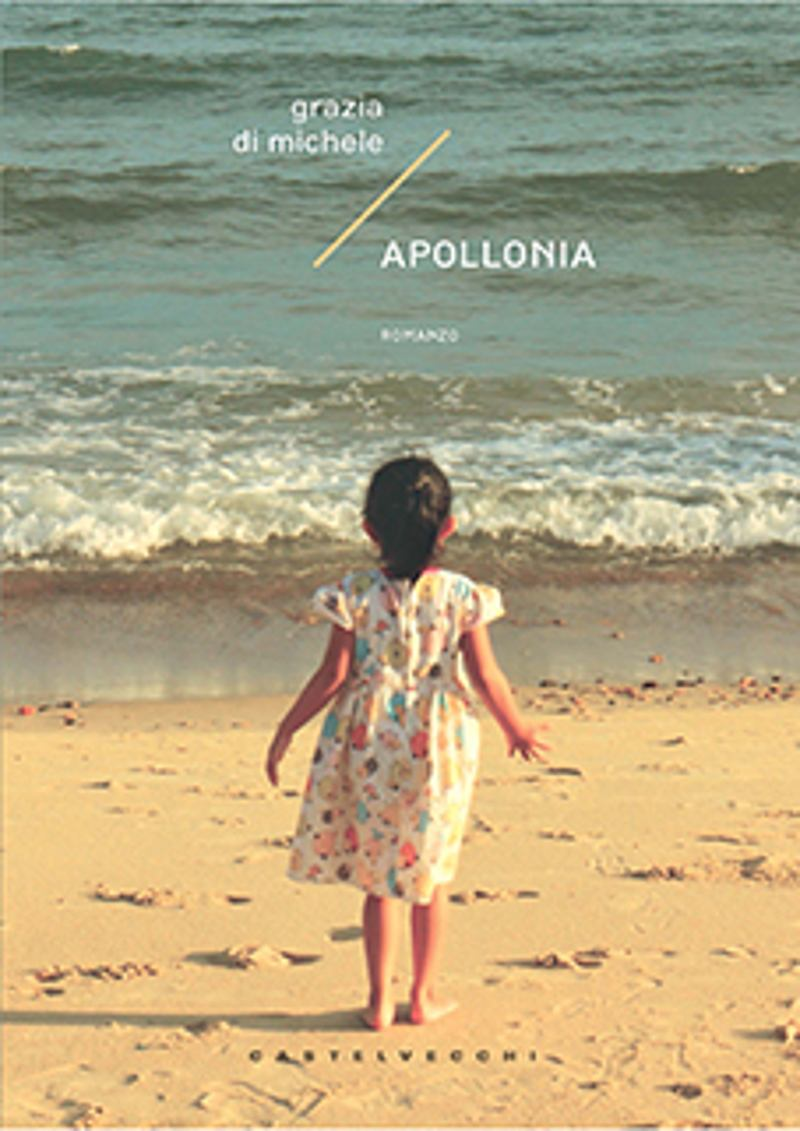 Grazia Di Michele - Apollonia cover