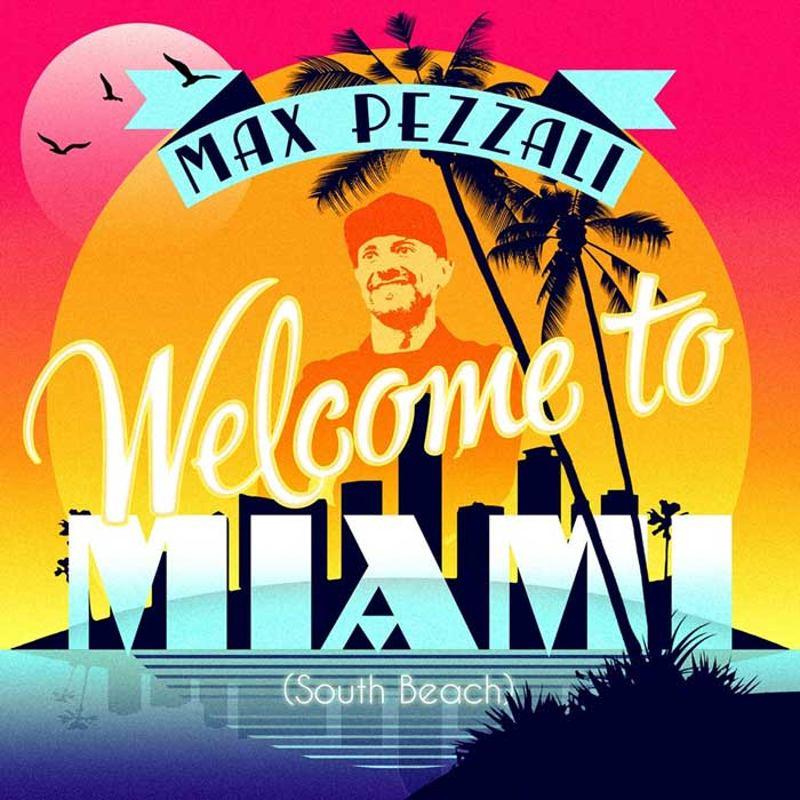 Max Pezzali - Welcome to Miami cover