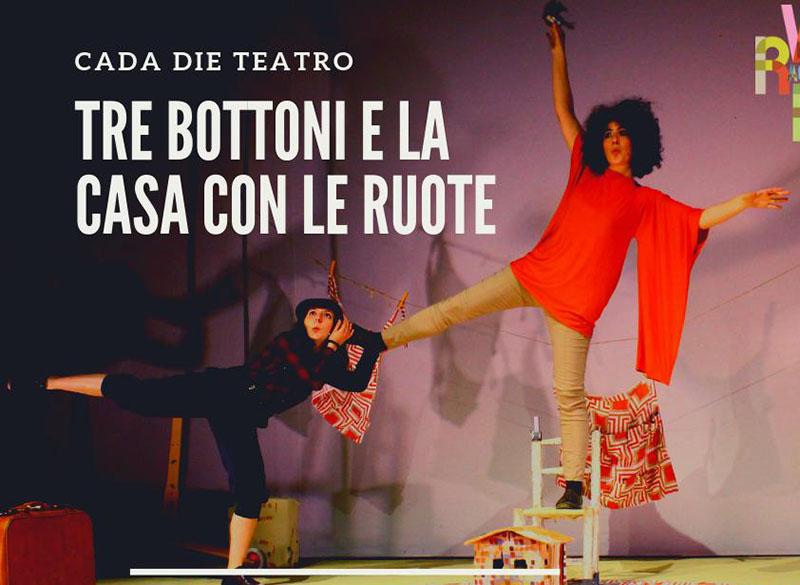 Brancaccino: Tre bottoni e la casa con le ruotela nuova produzionedella compagnia sarda Cada Die Teatro