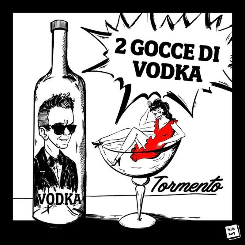Tormento - 2 gocce di Vodka cover
