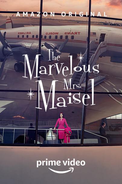 The Marvelous Mrs. Maisel - locandina Amazon Prime Video