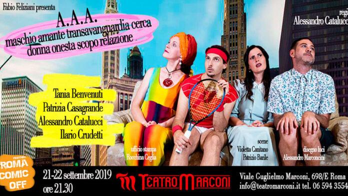 Teatro Marconi: A.A.A. Maschio amante transavanguardia cerca donna onesta scopo relazione