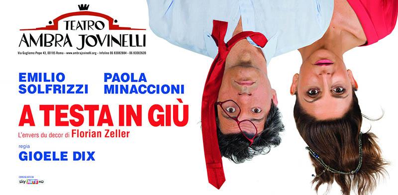 A testa in giù: La locandina dello spettacolo con Emilio Solfrizzi e Paola Minaccioni