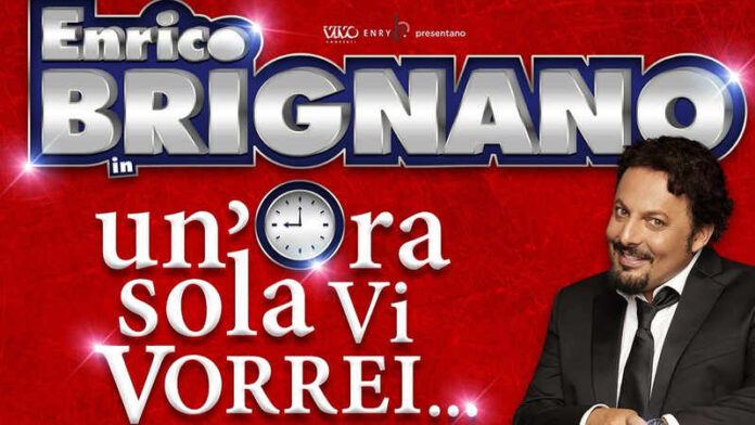 Enrico Brignano - Un'ora sola vi vorrei locandina tour