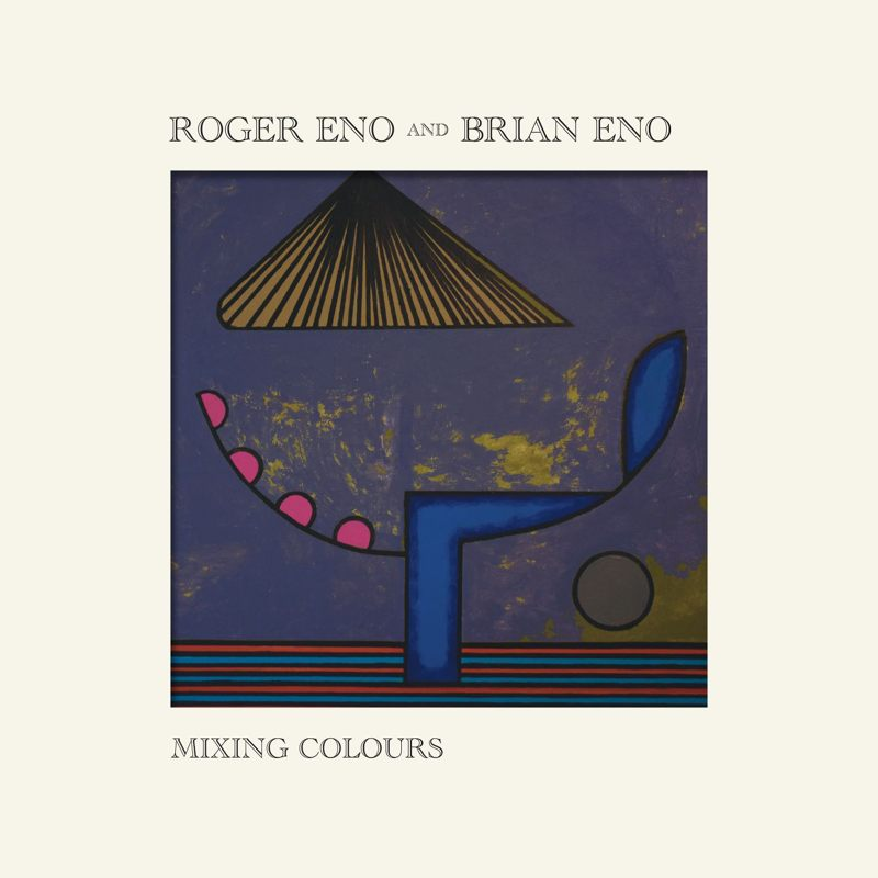 Brian Roger Eno - Mixing colours cover