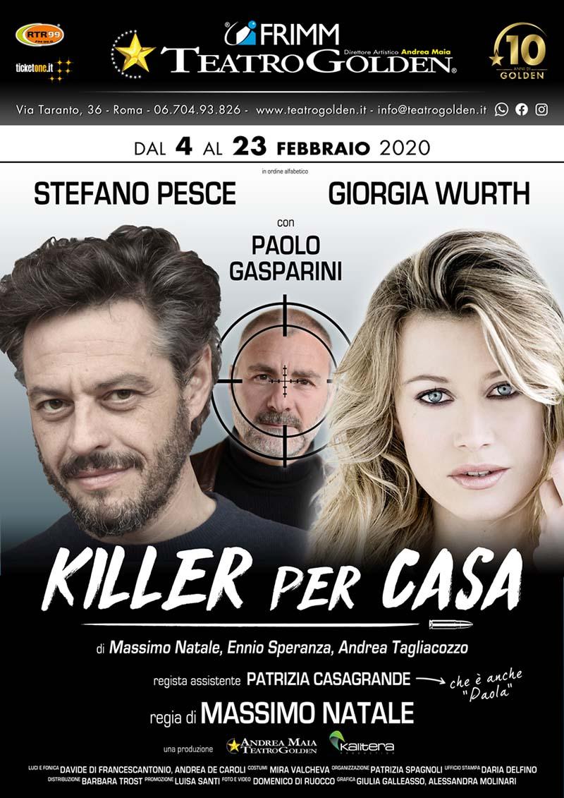 Killer per casa: Stefano Pesce,Giorgia Wurthe Paolo Gasparini nella locandina dello spettacolo