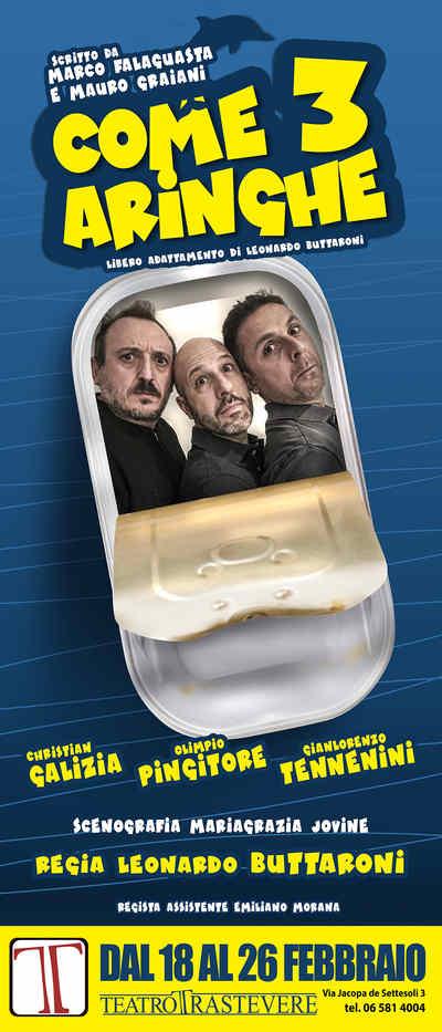 Come Tre Aringhe - Teatro Trastevere