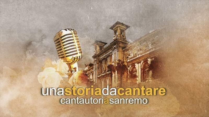 Una storia da cantare - Cantautori a Sanremo