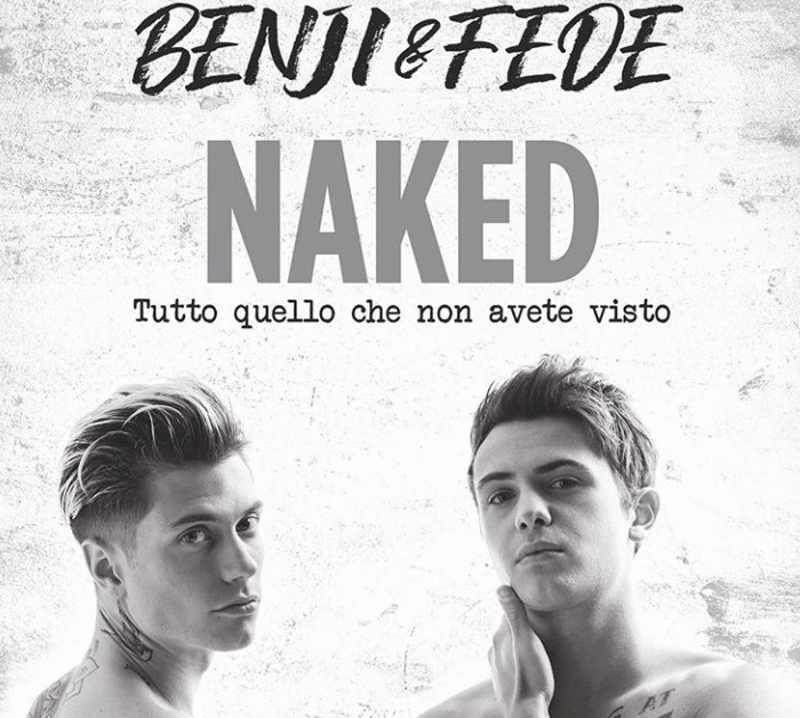 Benji e Fede - Naked (2)