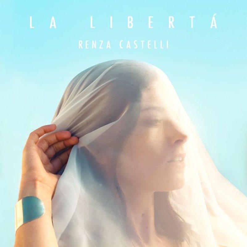 Renza Castelli - La libertà cover