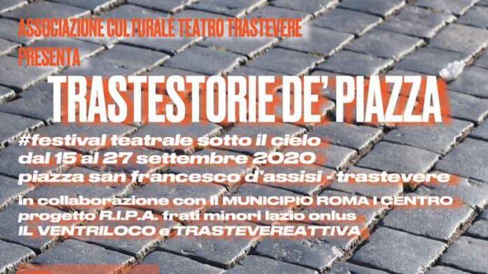 Trastestorie de' Piazza: dal 15 al 27 settembre spazio alla rassegna trasteverina