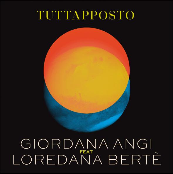 Giordana Angi e Loredana Bertè - Tuttaposto cover