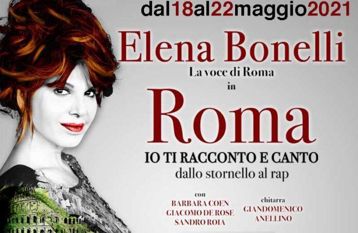 Teatro Vittoria: Elena Bonelli in scena con Roma, io ti racconto e canto