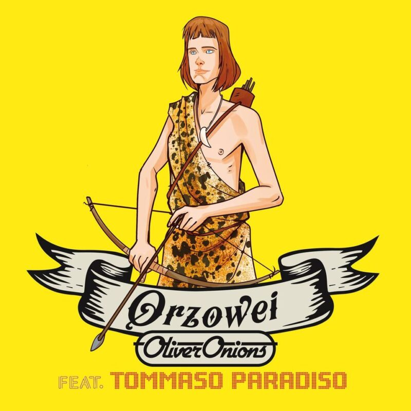 Oliver Onions e Tommaso Paradiso - cover Orzowei